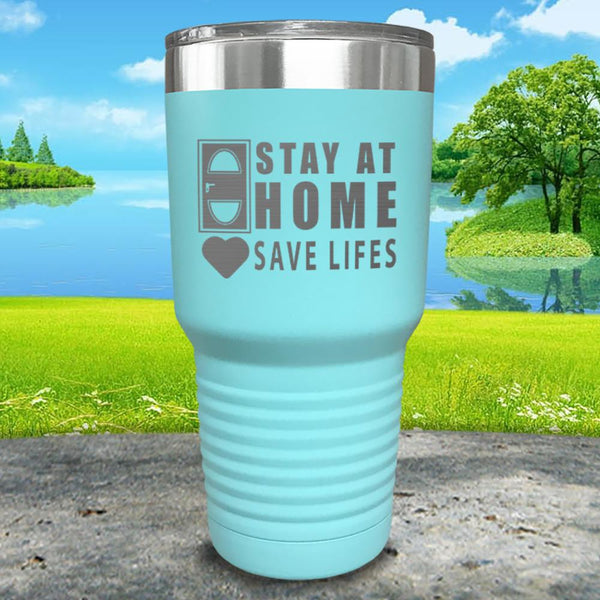 Stay At Home Save Lives Engraved Tumbler