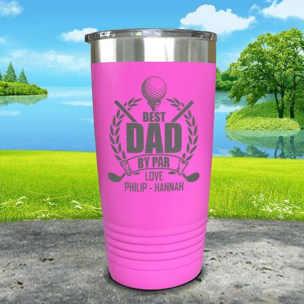 CUSTOM Best Dad By Par Engraved Tumblers Tumbler ZLAZER 20oz Tumbler Pink