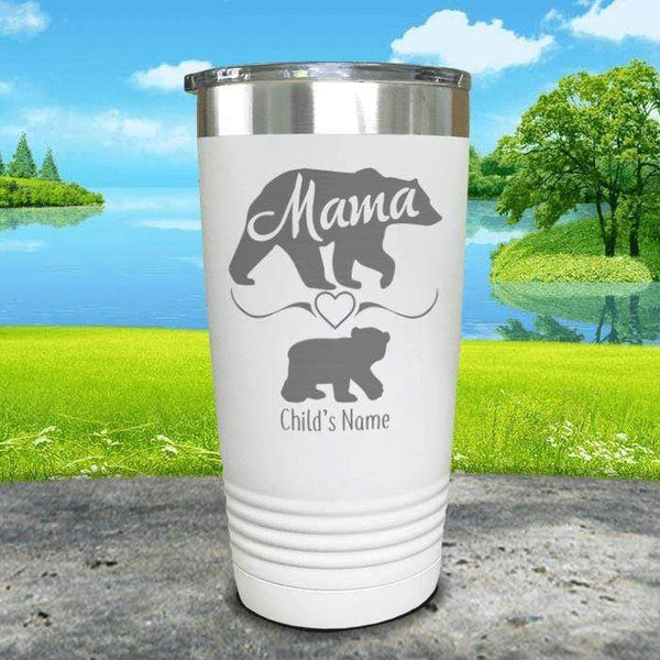 Mama Bear (CUSTOM) With Child's Name Engraved Tumblers Tumbler ZLAZER 20oz Tumbler White