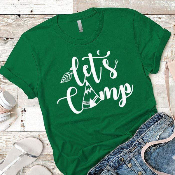 Lets Camp Premium Tees T-Shirts CustomCat Kelly Green X-Small