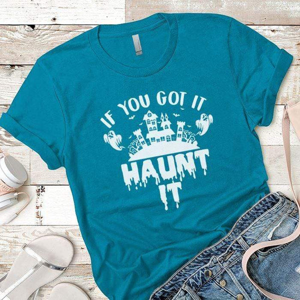 Haunt it Premium Tees T-Shirts CustomCat Turquoise X-Small