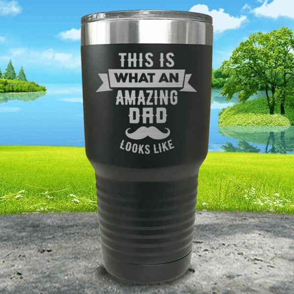 This Is What An Amazing Dad Looks Like Engraved Tumbler Tumbler ZLAZER 30oz Tumbler Black