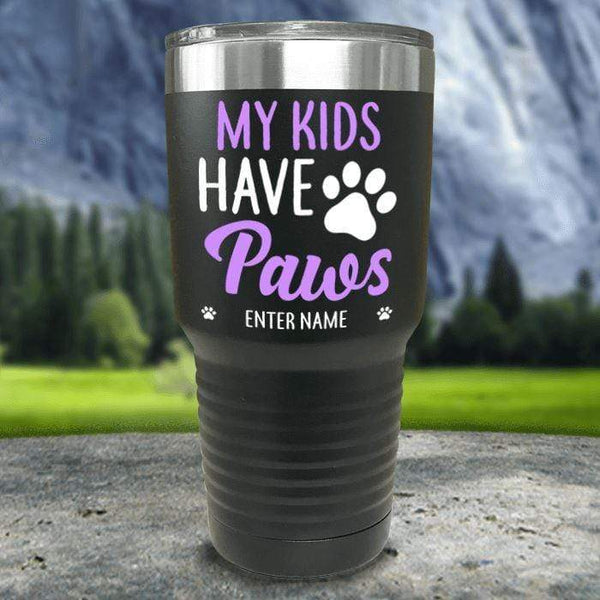 Personalized My Kid Has Paws Color Printed Tumblers Tumbler Nocturnal Coatings 30oz Tumbler Black