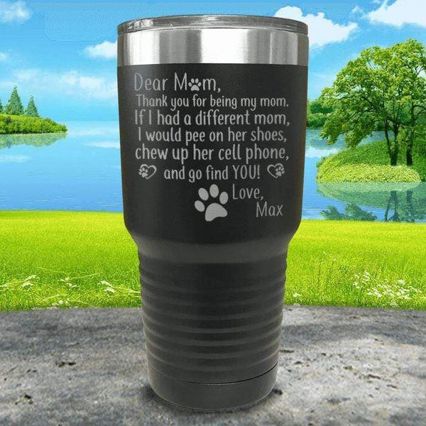 PERSONALIZED Dear Dog Mom Love Your Dog Engraved Tumbler Tumbler ZLAZER 30oz Tumbler Black