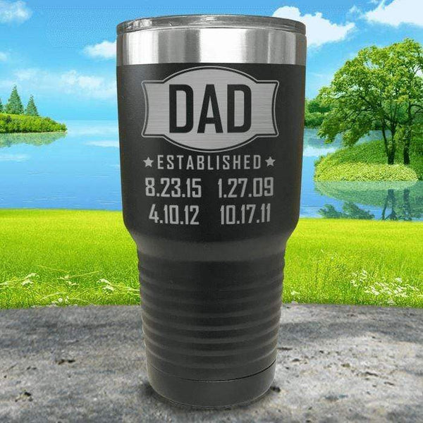 Dad Established CUSTOM Dates Engraved Tumblers Tumbler ZLAZER 30oz Tumbler Black