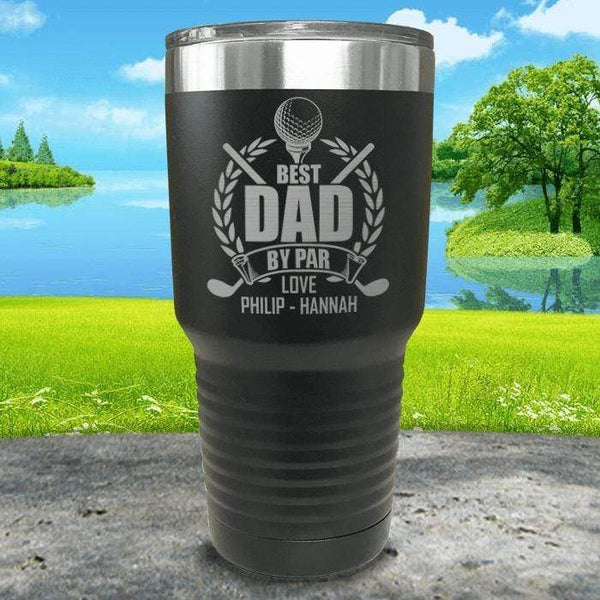 CUSTOM Best Dad By Par Engraved Tumblers Tumbler ZLAZER 30oz Tumbler Black