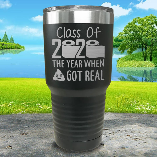 Class Of 2020 When Blank Got Real Engraved Tumbler