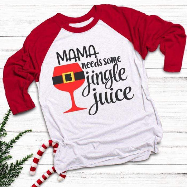 Mama Needs Jingle Juice Raglan T-Shirts CustomCat White/Red X-Small