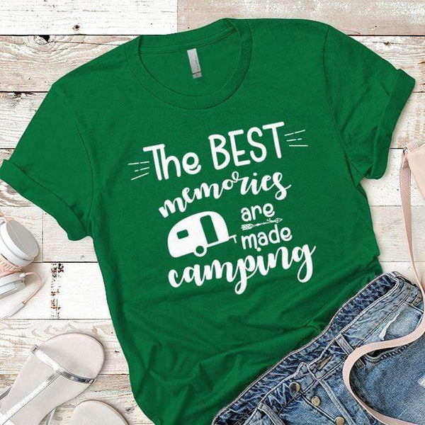 Best Memories Are Made Camping Premium Tees T-Shirts CustomCat Kelly Green X-Small