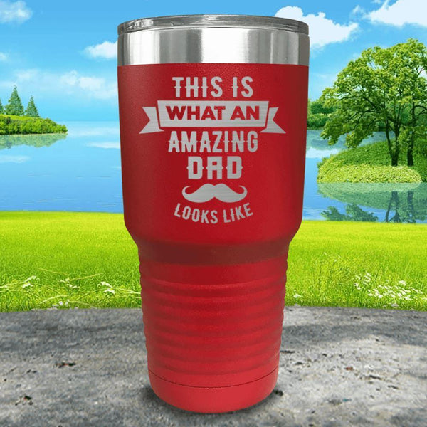 This Is What An Amazing Dad Looks Like Engraved Tumbler Tumbler ZLAZER 30oz Tumbler Red