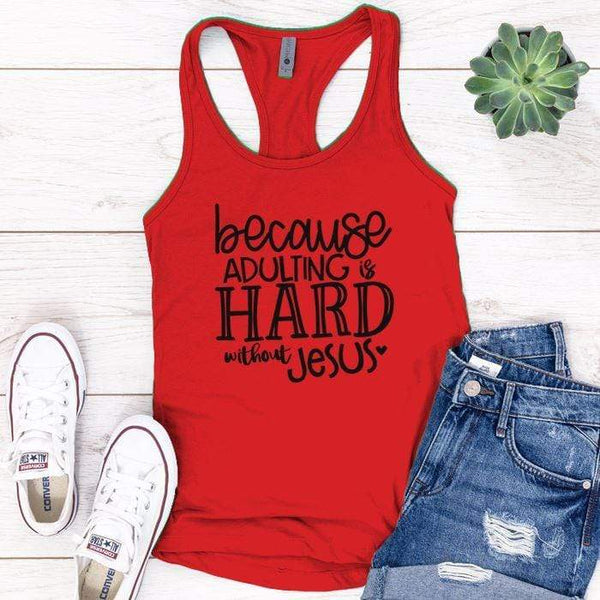 Adulting Without Jesus Premium Tank Tops Apparel Edge Red S
