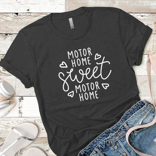 Motor Home Sweet Motor Home Premium Tees T-Shirts CustomCat Heavy Metal X-Small