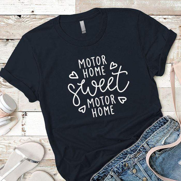 Motor Home Sweet Motor Home Premium Tees T-Shirts CustomCat Midnight Navy X-Small