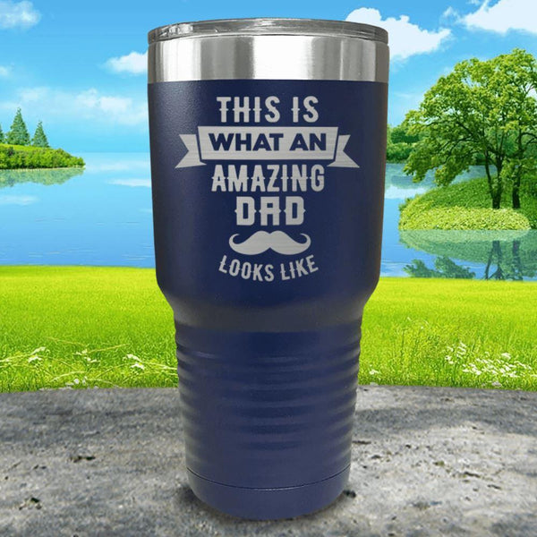 This Is What An Amazing Dad Looks Like Engraved Tumbler Tumbler ZLAZER 30oz Tumbler Navy