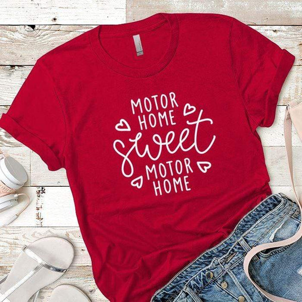 Motor Home Sweet Motor Home Premium Tees T-Shirts CustomCat Red X-Small