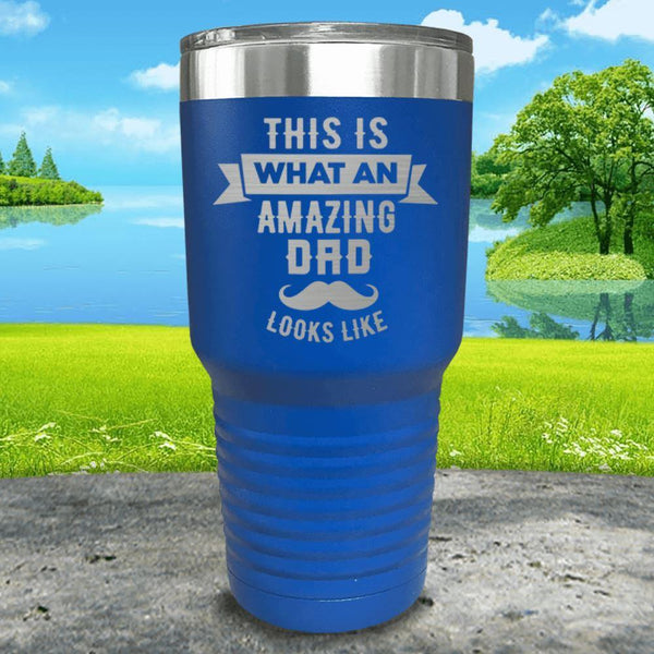 This Is What An Amazing Dad Looks Like Engraved Tumbler Tumbler ZLAZER 30oz Tumbler Blue