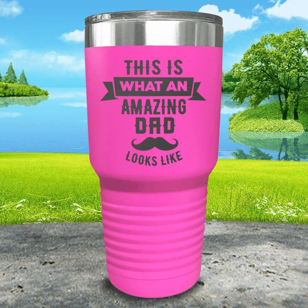 This Is What An Amazing Dad Looks Like Engraved Tumbler Tumbler ZLAZER 30oz Tumbler Pink