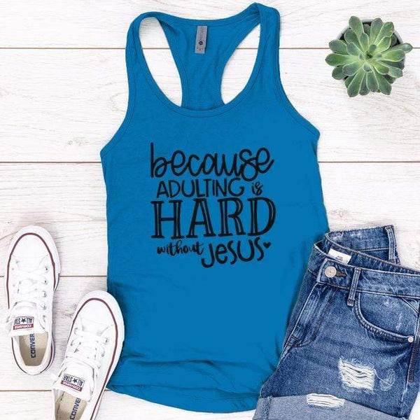 Adulting Without Jesus Premium Tank Tops Apparel Edge Turquoise S