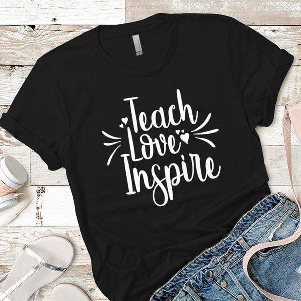 Teach Love Inspire Premium Tees T-Shirts CustomCat Black X-Small