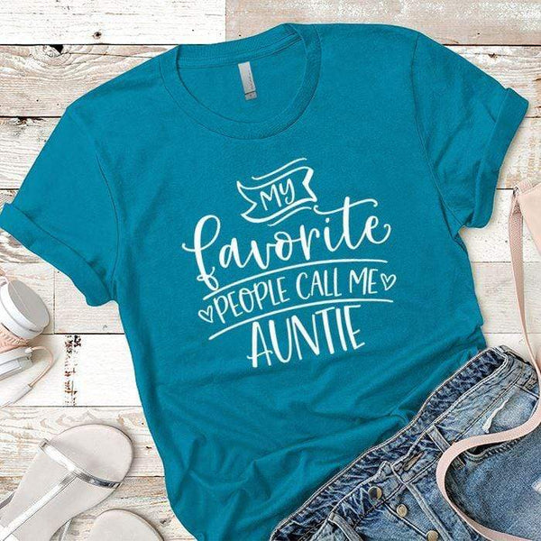 Call Me Auntie Premium Tees T-Shirts CustomCat Turquoise X-Small