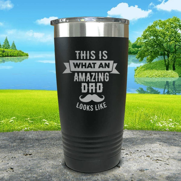 This Is What An Amazing Dad Looks Like Engraved Tumbler Tumbler ZLAZER 20oz Tumbler Black
