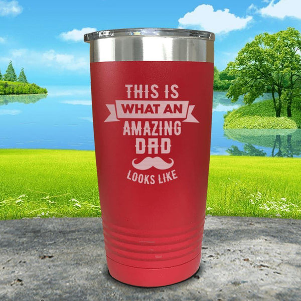This Is What An Amazing Dad Looks Like Engraved Tumbler Tumbler ZLAZER 20oz Tumbler Red