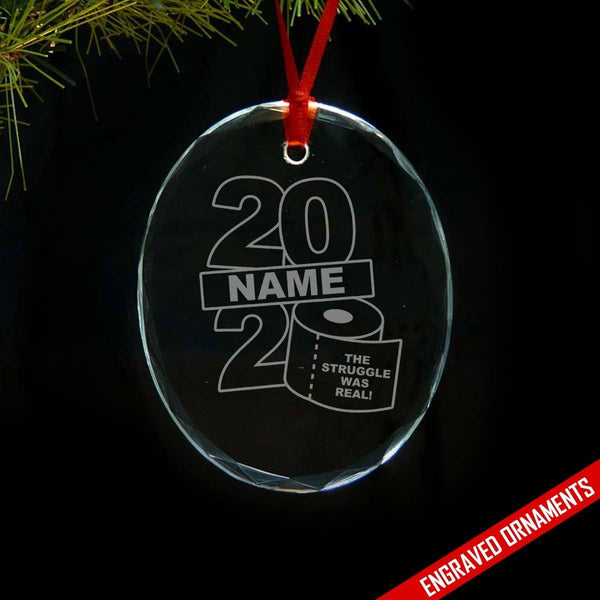 Personalized 2020 The Struggle Was Real Engraved Glass Ornament