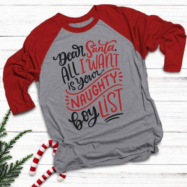 Santa I Want Naughty Boy List Raglan T-Shirts CustomCat Heather Grey/Red X-Small