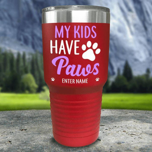 Personalized My Kid Has Paws Color Printed Tumblers Tumbler Nocturnal Coatings 30oz Tumbler Red