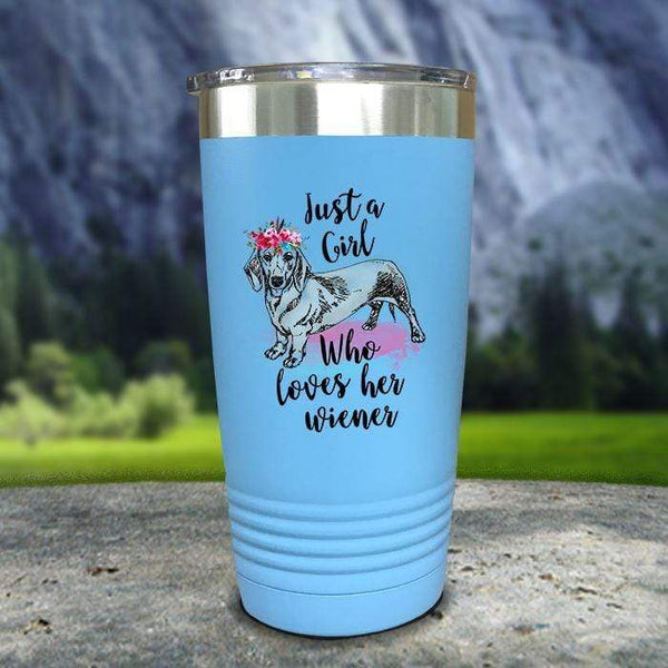 A Girl Who Loves Her Weiner Color Printed Tumblers Tumbler Nocturnal Coatings 20oz Tumbler Light Blue