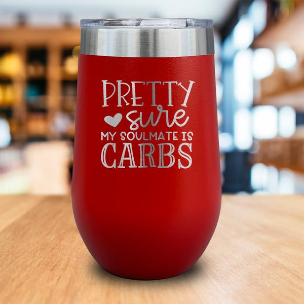 My Soulmate Is Carbs Engraved Wine Tumbler