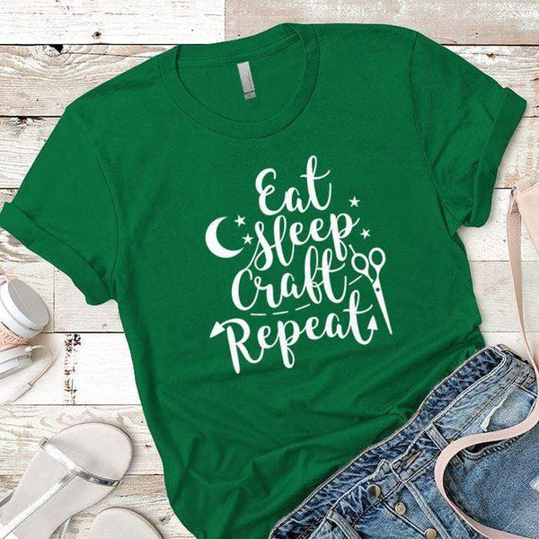 Eat Sleep Craft Premium Tees T-Shirts CustomCat Kelly Green X-Small