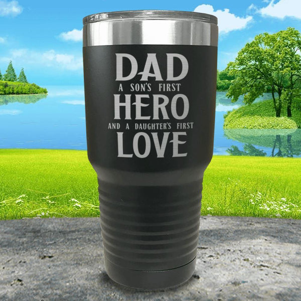 Dad A Son's First Hero Daughters First Love Engraved Tumbler Tumbler ZLAZER 30oz Tumbler Black