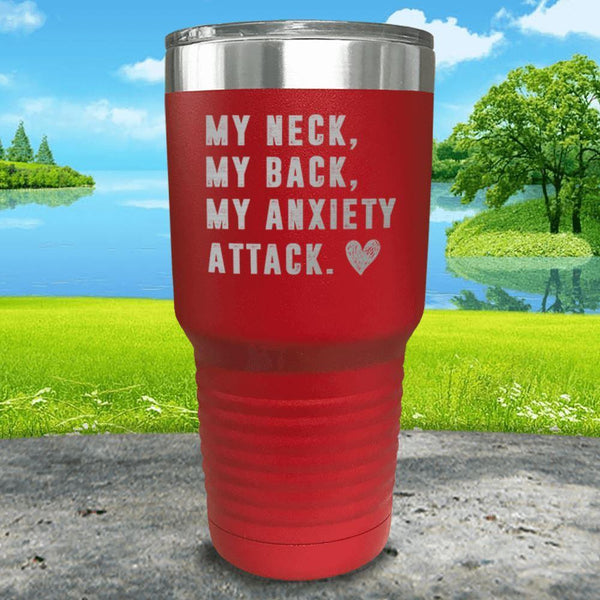 My Neck My Back Anxiety Attack Engraved Tumbler Tumbler ZLAZER 30oz Tumbler Red