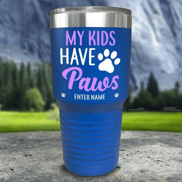 Personalized My Kid Has Paws Color Printed Tumblers Tumbler Nocturnal Coatings 30oz Tumbler Blue