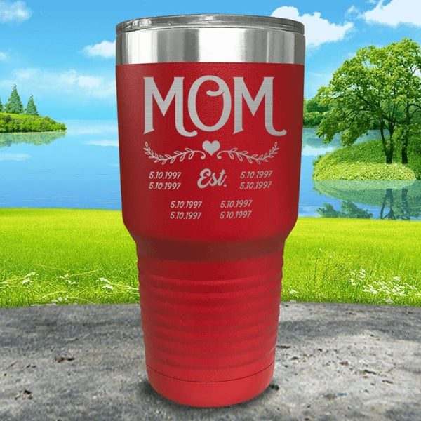 Mom Est (CUSTOM) Engraved Tumblers Tumbler ZLAZER 30oz Tumbler Red