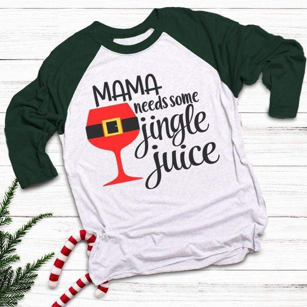 Mama Needs Jingle Juice Raglan T-Shirts CustomCat White/Forest X-Small