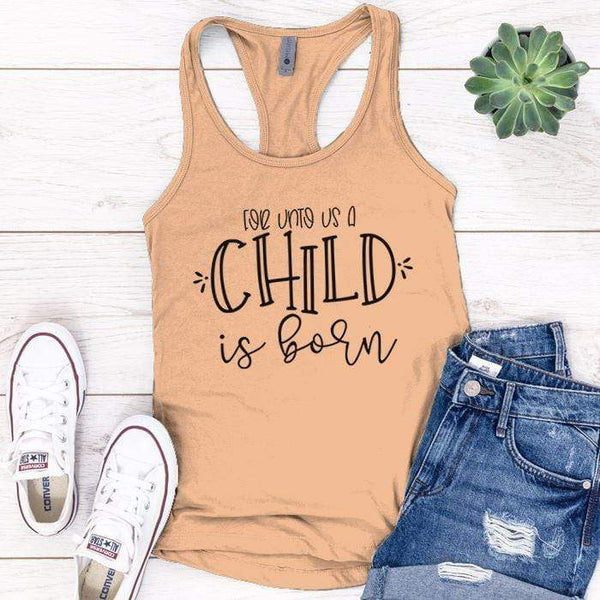 A Child Is Born Premium Tank Tops Apparel Edge Light Orange S