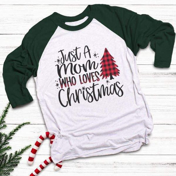 Mom Who Loves Christmas Raglan T-Shirts CustomCat White/Forest X-Small