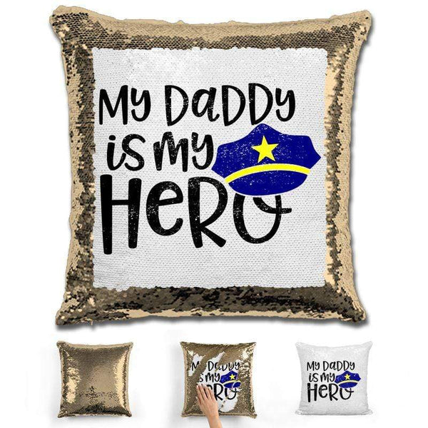 My Police Daddy My Hero Magic Sequin Pillow Pillow GLAM Gold