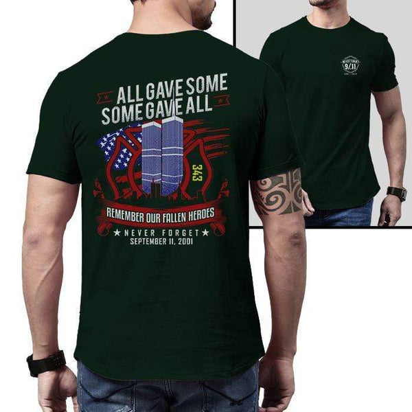 Never Forget 9-11 Firefighter 343 T-Shirts CustomCat Forest Green X-Small