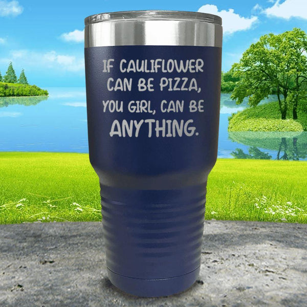 You Girl Can Be Anything Engraved Tumbler Tumbler ZLAZER 30oz Tumbler Navy
