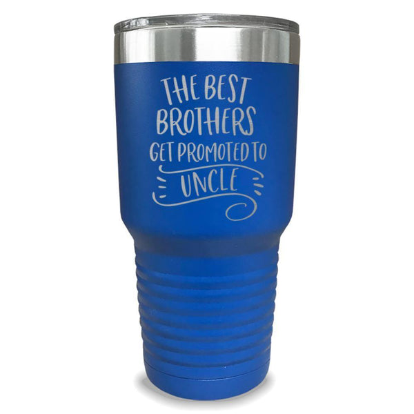 The Best Brothers Get Promoted To Uncle Engraved Tumbler Engraved Tumbler ZLAZER 30oz Tumbler Lemon Blue