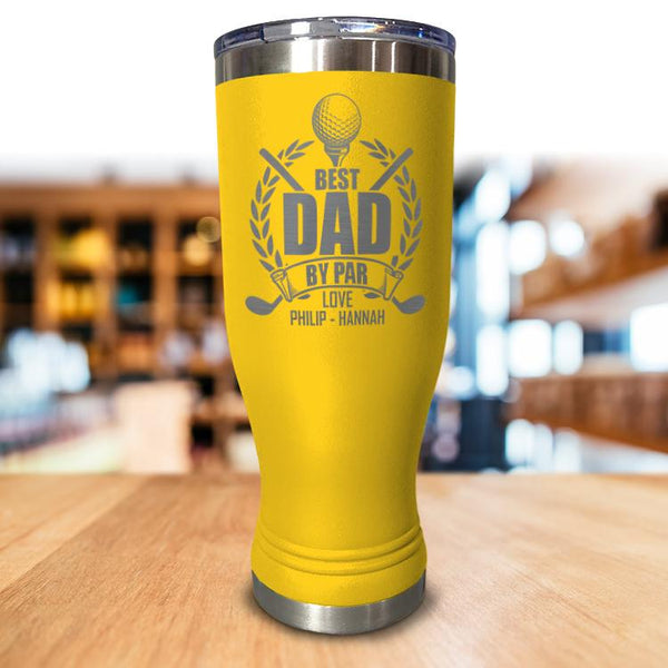 Personalized Best Dad By Par Pilsner Style Tumbler