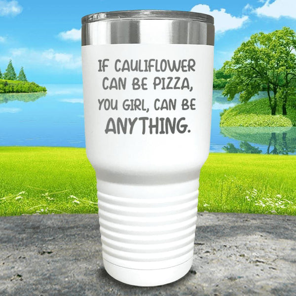 You Girl Can Be Anything Engraved Tumbler Tumbler ZLAZER 30oz Tumbler White