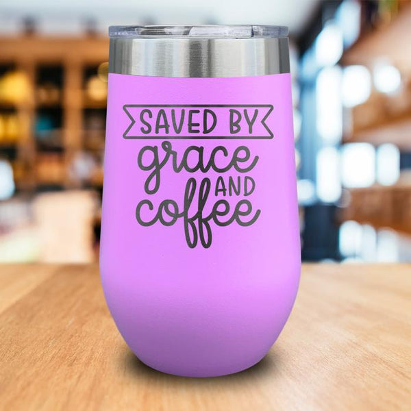 Saved By Grace And Coffee Engraved Wine Tumbler