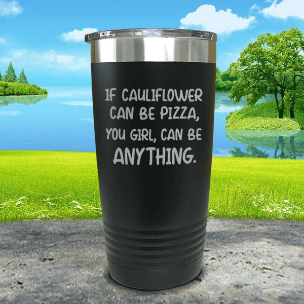 You Girl Can Be Anything Engraved Tumbler Tumbler ZLAZER 20oz Tumbler Black