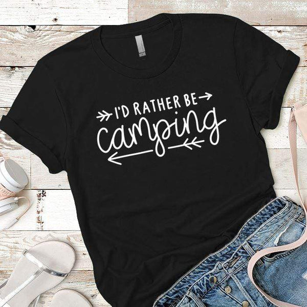 I'd Rather Be Camping Arrows Premium Tees T-Shirts CustomCat Black X-Small