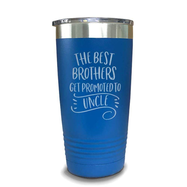 The Best Brothers Get Promoted To Uncle Engraved Tumbler Engraved Tumbler ZLAZER 20oz Tumbler Lemon Blue