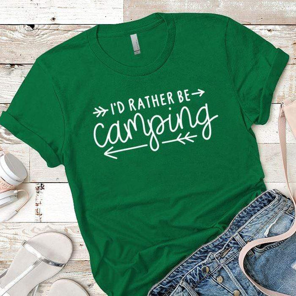 I'd Rather Be Camping Arrows Premium Tees T-Shirts CustomCat Kelly Green X-Small
